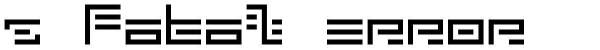 5 Fatal Error font