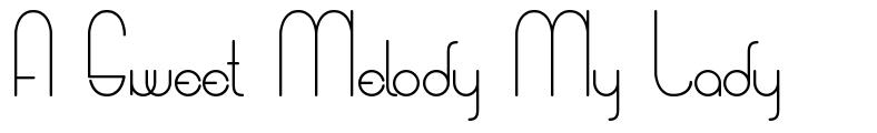 A Sweet Melody My Lady font