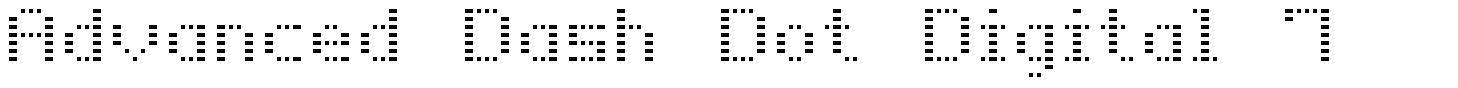 Advanced Dash Dot Digital-7 font