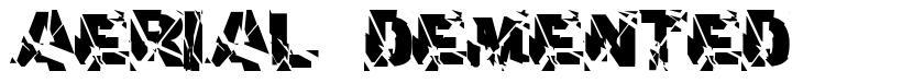 Aerial Demented шрифт