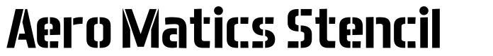 Aero Matics Stencil font