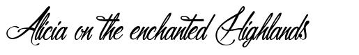 Alicia on the enchanted Highlands font