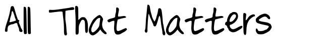 All That Matters font