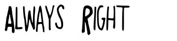 Always Right font