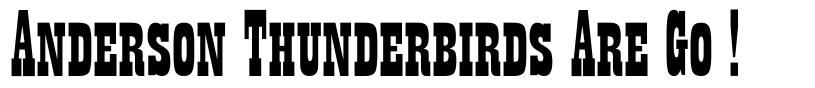Anderson Thunderbirds Are Go ! schriftart