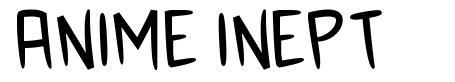 Anime Inept font