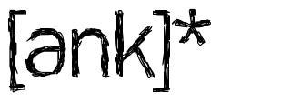 [ank]* 字形
