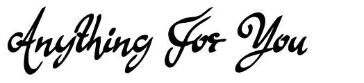 Anything For You schriftart