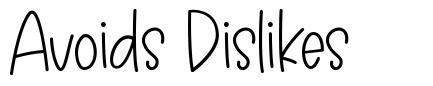 Avoids Dislikes