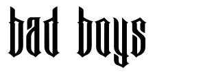 Bad Boys font