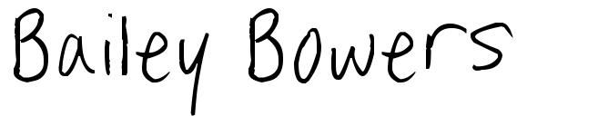 Bailey Bowers czcionkę