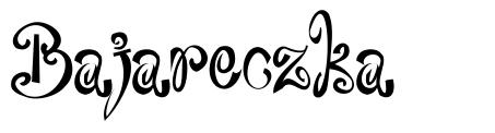 Bajareczka font