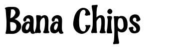 Bana Chips fonte