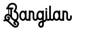 Bangilan フォント