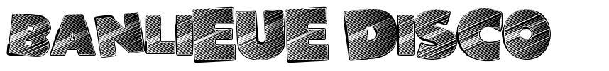 Banlieue Disco font