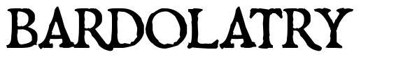 Bardolatry 字形