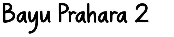 Bayu Prahara 2 font