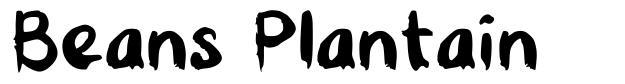 Beans Plantain font