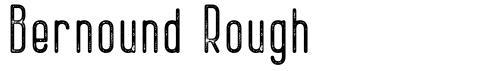 Bernound Rough