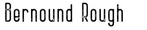 Bernound Rough font