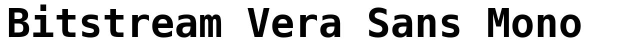 Bitstream Vera Sans Mono font