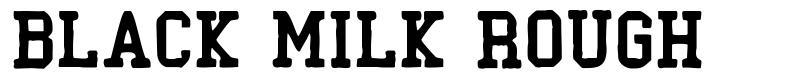 Black Milk Rough font