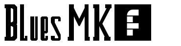 Blues MK2 font