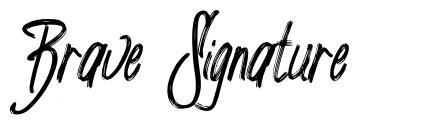 Brave Signature
