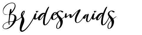 Bridesmaids písmo