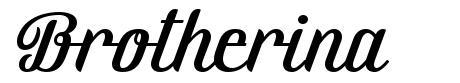 Brotherina font