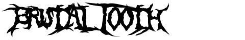 Brutal Tooth