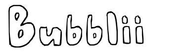 Bubblii