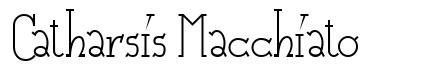 Catharsis Macchiato
