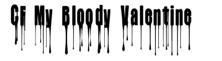 CF My Bloody Valentine font