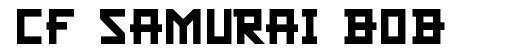 CF Samurai Bob шрифт