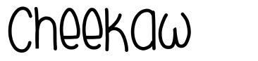Cheekaw font