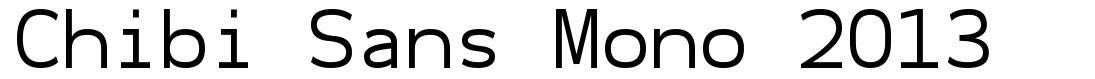 Chibi Sans Mono 2013 font