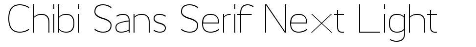 Chibi Sans Serif Next Light font