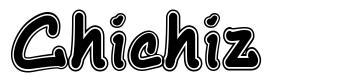 Chichiz font