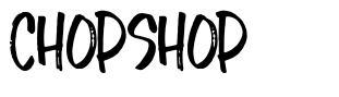 Chopshop font