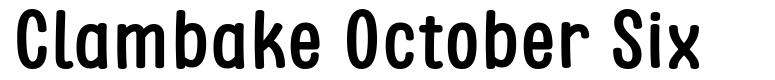 Clambake October Six font