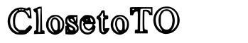 ClosetoTO font