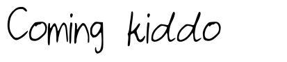 Coming kiddo font