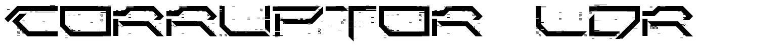 Corruptor LDR font