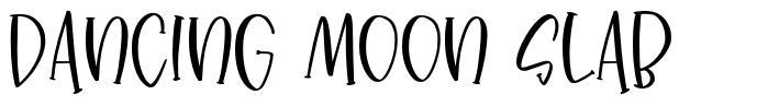 Dancing Moon Slab font