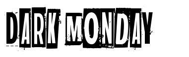 Dark Monday font