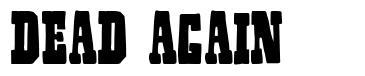 Dead Again font