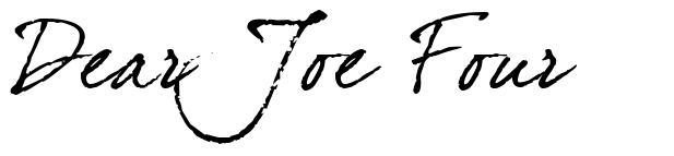 Dear Joe Four 字形