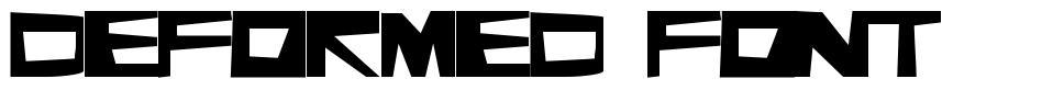Deformed Font