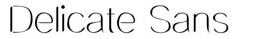Delicate Sans font